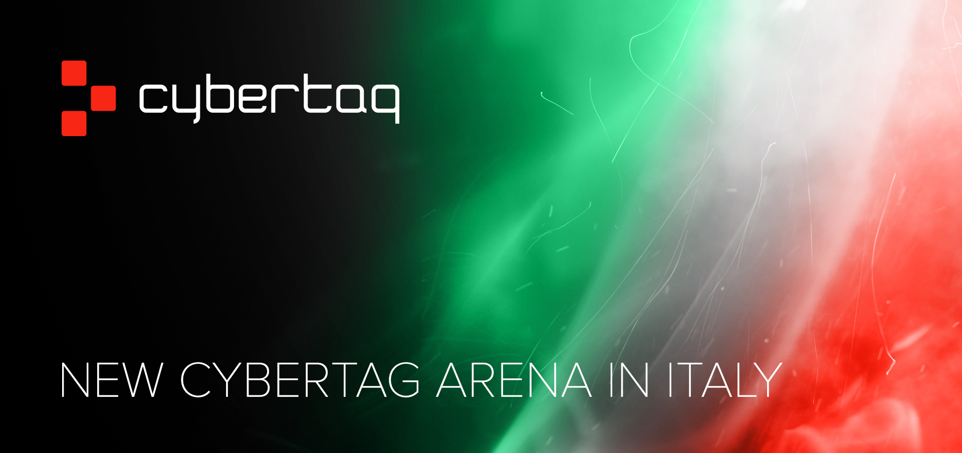 New CYBERTAG arena in Italy